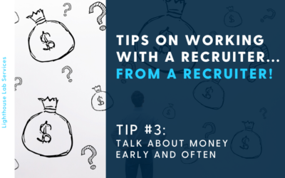 Working with a Recruiter During Your Job Search – Tip #3